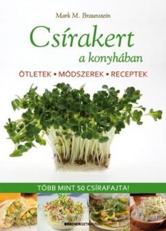 Mark M. Braunstein- Csírakert a konyhában